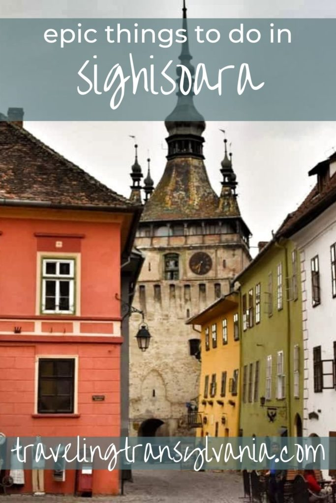 Pinterest graphic - Epic Things to do in Sighișoara with image of the Clock Tower in the background.