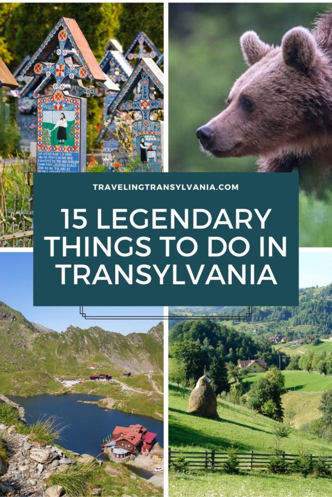 Pinterest graphic with 4 images of different things in Transylvania and text '15 legendary things to do in Transylvania.'