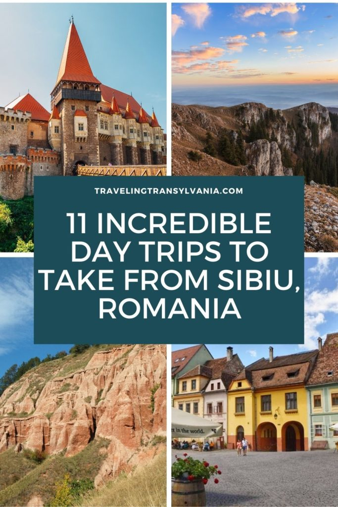 Pinterest graphic with text '11 incredible day trips to take from Sibiu, Romania' with four images of different day trip options.